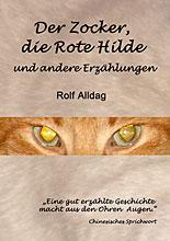 Der Zocker, die Rote Hilde und andere Erzählungen von Rolf Alldag
