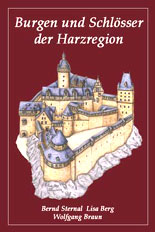 Burgen und Schlösser der Harzregion, Band 1