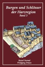 Burgen und Schlösser der Harzregion, Band 3