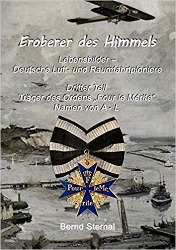 Eroberer des Himmels Teil 3, Träger des Ordens Pour le Mérite von Bernd Sternal