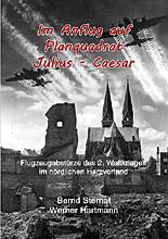 Im Anflug auf Planquadrat Julius - Caesar von Bernd Sternal