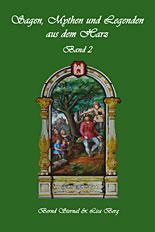 Sagen und Märchen aus dem Harz Band 02 - Sternal