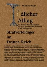 Tödlicher Alltag von Dietrich Wilde