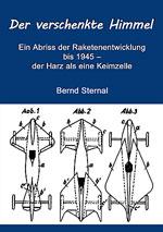Der verschenkte Himmel von Bernd Sternal